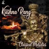 Krishna Rang - Classical Melodies de Various Artists