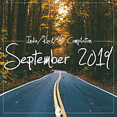 Indie / Rock / Alt Compilation (September 2019) by Various Artists