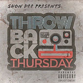 #ThrowbackThursday (Deluxe Edition) by Shon Dee