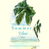 Summer Vibes Dance Mix by DiDs Music