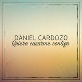 Quiero Casarme Contigo de Daniel Cardozo