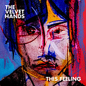 This Feeling de The Velvet Hands