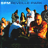 Revielle Park by South Park Mexican