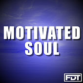 Motivated Soul by Andre Forbes