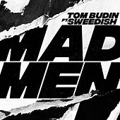 Madmen by Tom Budin
