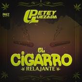 El Cigarro Relajante by Petey Quezada