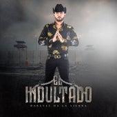 El Indultado by Dareyes De La Sierra