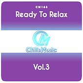 Ready to Relax, Vol.3 by Various Artists
