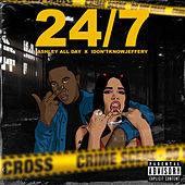 24/7 (Feat. Idontknowjeffery) by Ashley All Day