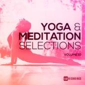 Yoga & Meditation Selections, Vol. 10 - EP van Various Artists
