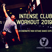 Intense Club Workout 2019 - EP by Various Artists