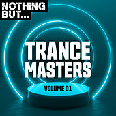 Nothing But... Trance Masters, Vol. 01 - EP de Various Artists
