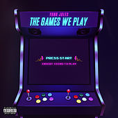 The Games We Play by Yung Jules