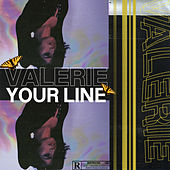 Your Line by Valerie