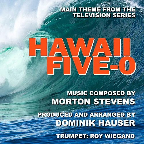 Theme from 'Hawaii Five-O' By Morton Stevens by Dominik Hauser