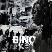 La Dope von Bino