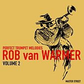 Perfect Trumpet Melodies, Volume 2 by Rob van Warmer