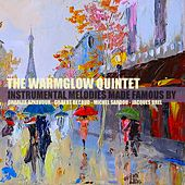 Instrumental Melodies Made Famous by Charles Aznavour, Gilbert Bécaud, Michel Sardou & Jacques Brel de The Warmglow Quintet