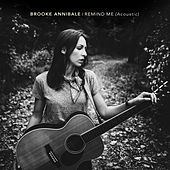 Remind Me (Acoustic) by Brooke Annibale