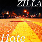 Hate by Zilla