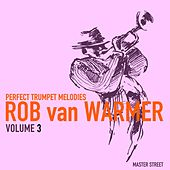 Perfect Trumpet Melodies, Volume 3 by Rob van Warmer