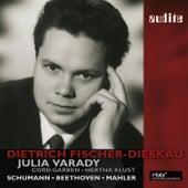 Dietrich Fischer-Dieskau sings Beethoven and Mahler and Schumann duos with Julia Varady von Various Artists