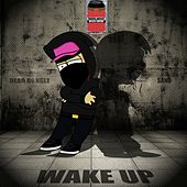 Wake Up by Dead Rongle