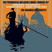Instrumental Melodies Made Famous by Laura Pausini, Eros Ramazzotti, Riccardo Cocciante & Al Bano & Romina Power by The Warmglow Quintet