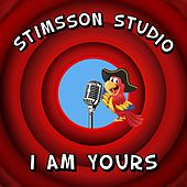 I Am Yours by Stimsson Studio