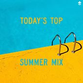 Today's Top Summer Mix by Various Artists