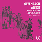 Offenbach: Fables de la Fontaine von Various Artists