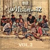 Maso Presenta la Misión de Los 12, Vol. 3 de Various Artists