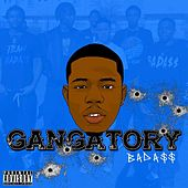 Gangatory by BadA$$