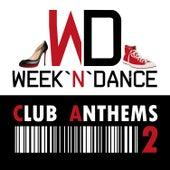 Club Anthems 2 von Various Artists