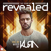 The Sound Of Revealed Vol. 02 (Mixed by KURA) by Various Artists