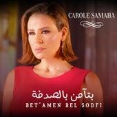 Bet'amen Bel Sodfi de Carole Samaha