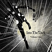 Into the Dark, Vol. 1 von Various Artists