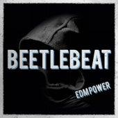 Beetlebeat di EDM Power