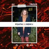 GTFO (Feather Remix) de Trove