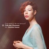 Que reste-t-il de nos amours? by Café des Chansons