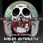 Simian Automatic by Calig Kontra