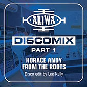 From the Roots - Discomix von Horace Andy