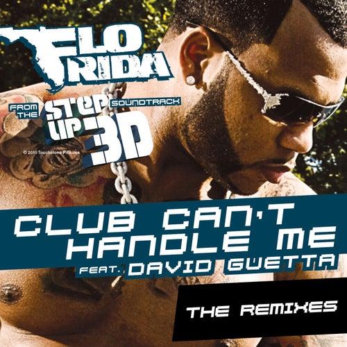 Club Can't Handle Me - The Remixes von Flo Rida