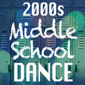 00s Middle School Dance by Various Artists