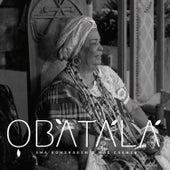 Obatalá - Uma Homenagem a Mãe Carmen de Grupo Ofá