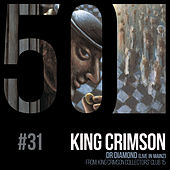 Dr. Diamond (KC50, Vol. 31) (Live in Mainz) by King Crimson
