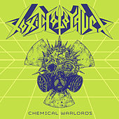 Chemical Warlords by Toxic Holocaust