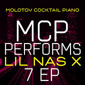 MCP Performs Lil Nas X: 7 EP de Molotov Cocktail Piano