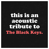 Acoustic Tribute to The Black Keys (Instrumental) de Guitar Tribute Players