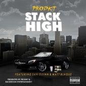 Stack High (feat. San Quinn & Matt Blaque) by The Prodkt
